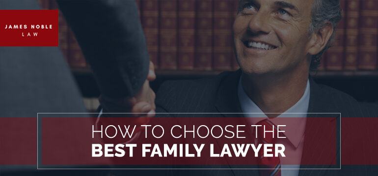 How-To-Choose-the-Best-Family-Lawyer