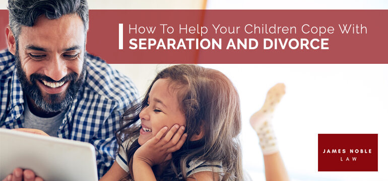 How-To-Help-Your-Children-Cope-With-Separation-and-Divorce