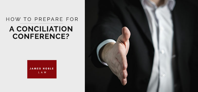 How to prepare for a Conciliation Conference report