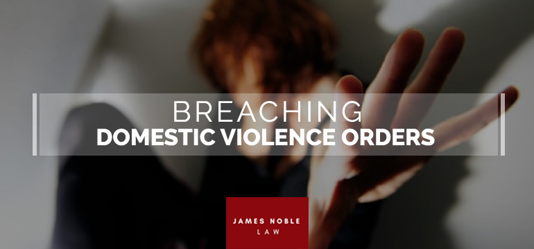 Breaching Domestic Violence Orders