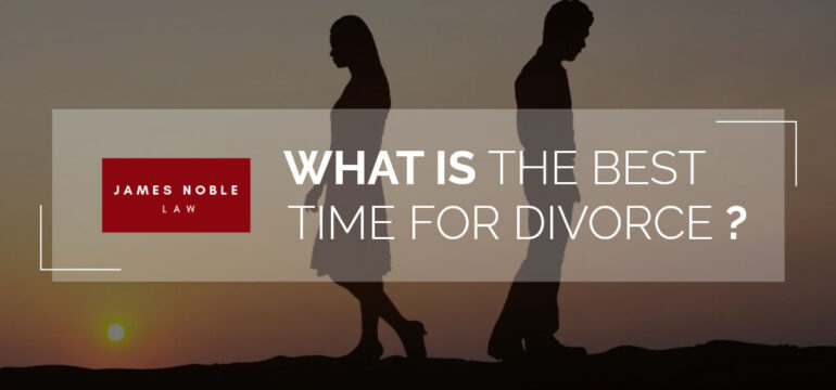 Best Time For Divorce
