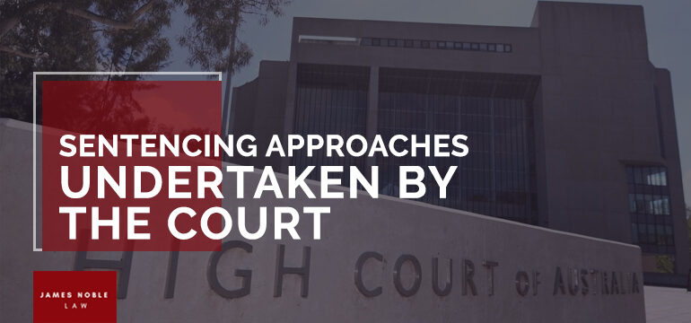 Sentencing Approaches Undertaken by the Court