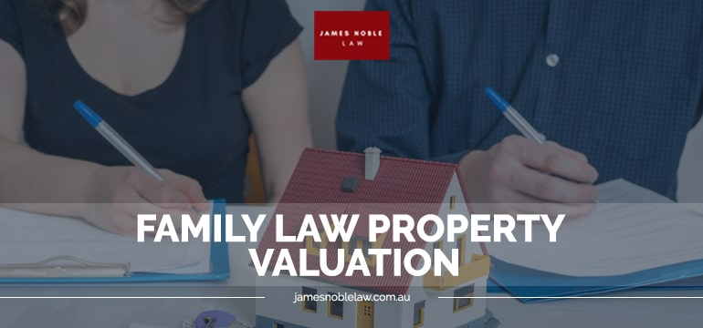 Family law, property settlement