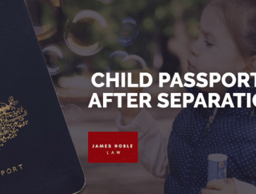 Child Passports After Separation