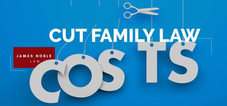cut costs on your family lawyer