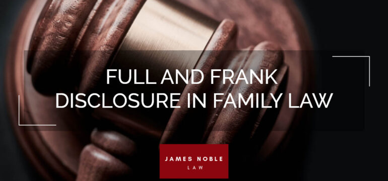 Family law rules disclosure