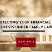 financial interests under Family Law