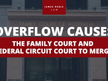 Overflow Causes The Family Court and Federal Circuit Court to Merge